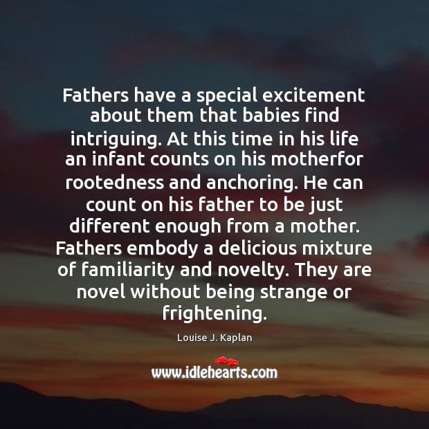 Image, Fathers have a special excitement about them that babies find intriguing. At