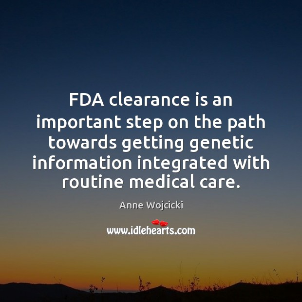 Image, FDA clearance is an important step on the path towards getting genetic