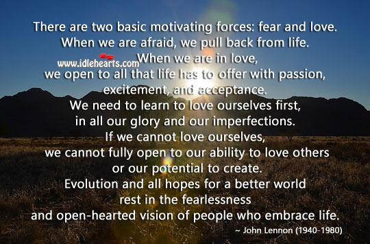 Fear and love – the two basic motivating forces. Passion Quotes Image