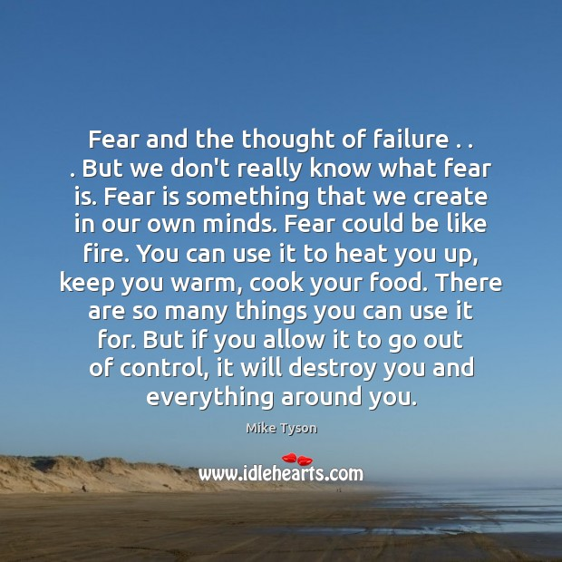 Image, Fear and the thought of failure . . . But we don't really know what