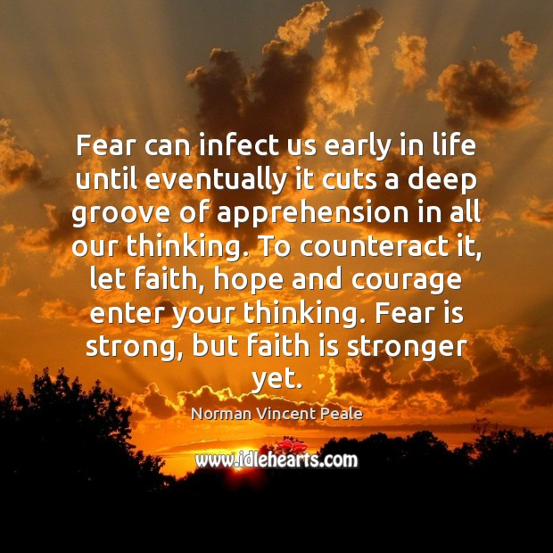 Fear can infect us early in life until eventually it cuts a Image