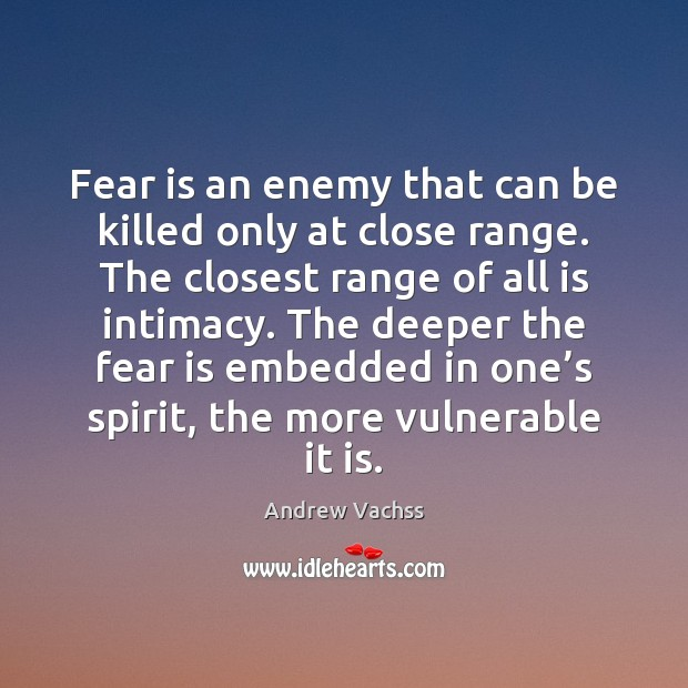 Image, Fear is an enemy that can be killed only at close range.