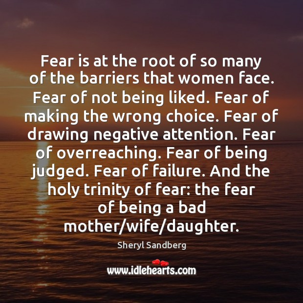 Image, Fear is at the root of so many of the barriers that