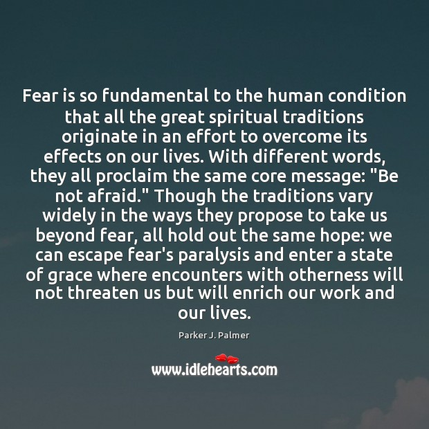 Fear is so fundamental to the human condition that all the great Image