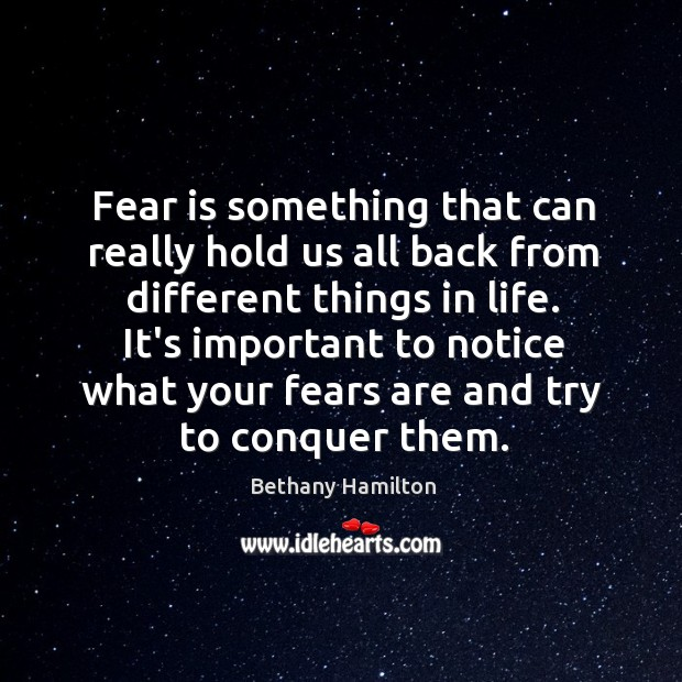 Fear is something that can really hold us all back from different Image