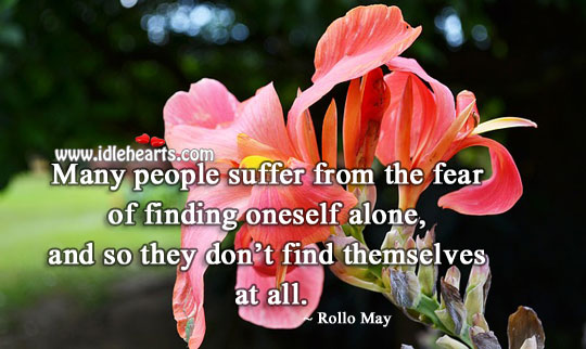 People suffer from the fear of finding oneself alone Image
