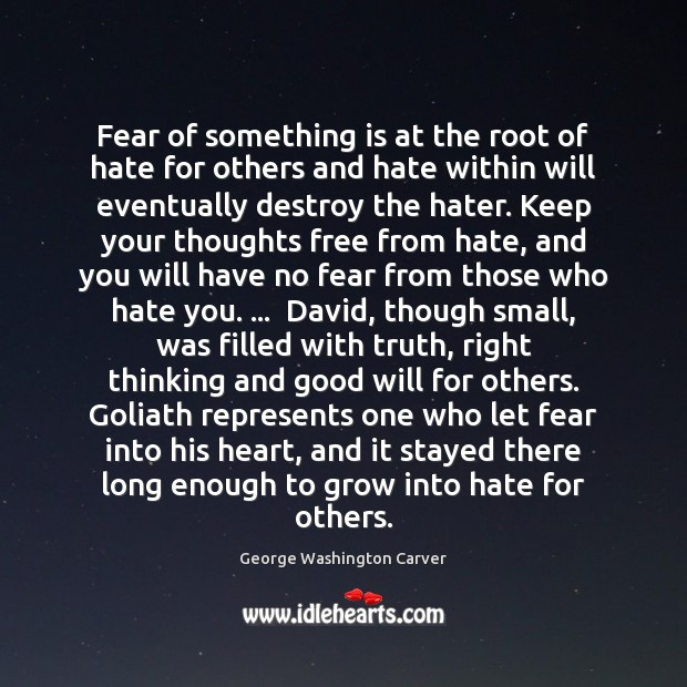 Fear of something is at the root of hate for others and Image