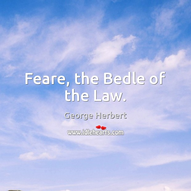 Feare, the Bedle of the Law. Image
