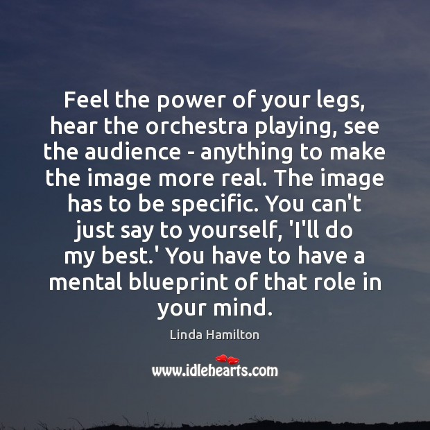 Feel the power of your legs, hear the orchestra playing, see the Image