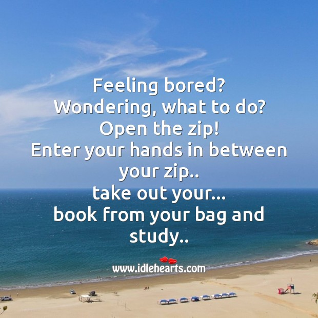 Image, Feeling bored? wondering, what to do?