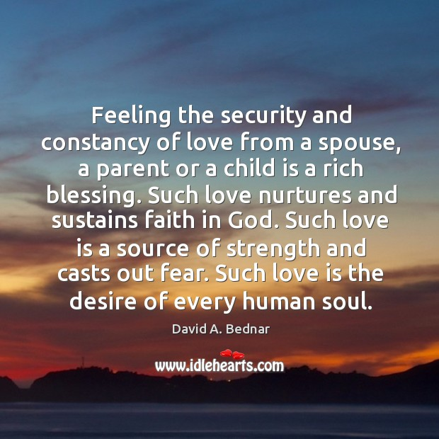Feeling the security and constancy of love from a spouse, a parent Image