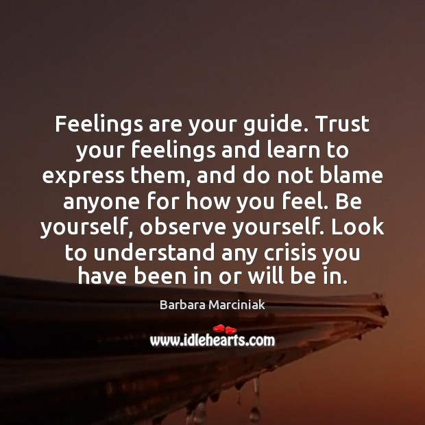 Feelings are your guide. Trust your feelings and learn to express them, Image