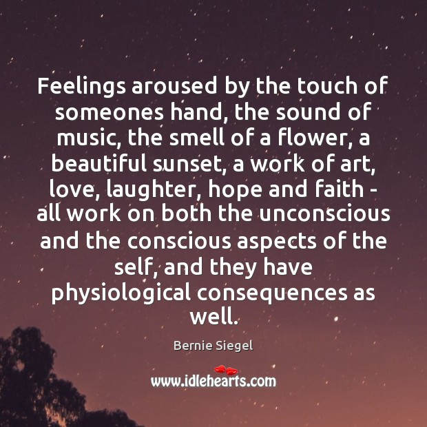Feelings aroused by the touch of someones hand, the sound of music, Image