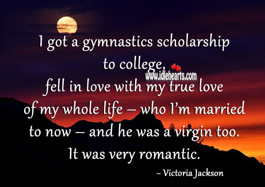 Image, I got a gymnastics scholarship to college, fell in love with my true love of my whole life