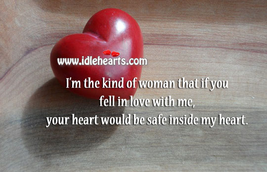 Your heart would be safe inside my heart Stay Safe Quotes Image