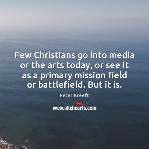 Image, Few Christians go into media or the arts today, or see it