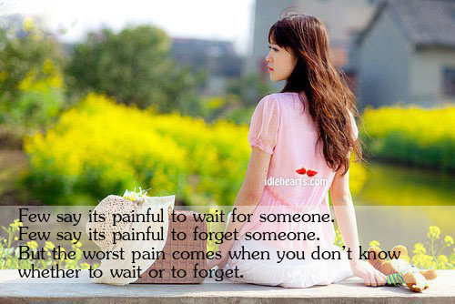 Few say its painful to wait for someone.  few say its Image