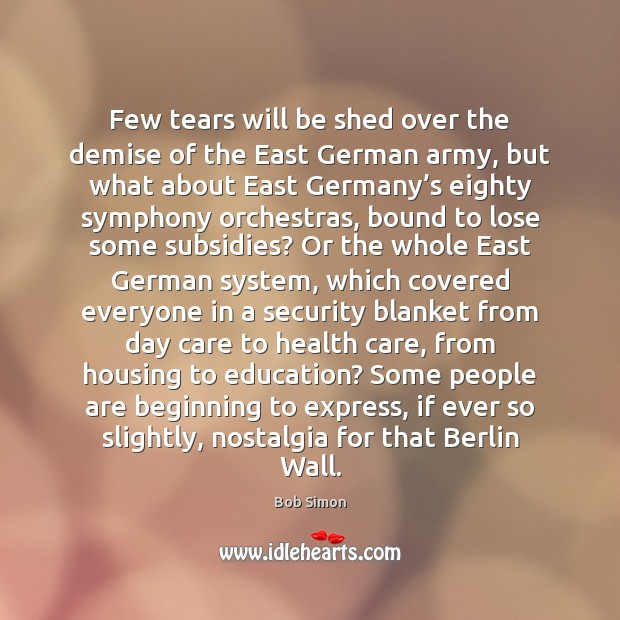 Image, Few tears will be shed over the demise of the East German
