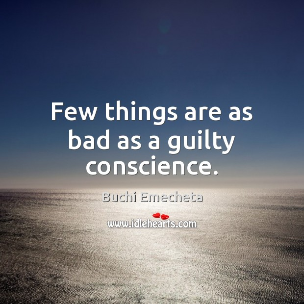 Image, Few things are as bad as a guilty conscience.
