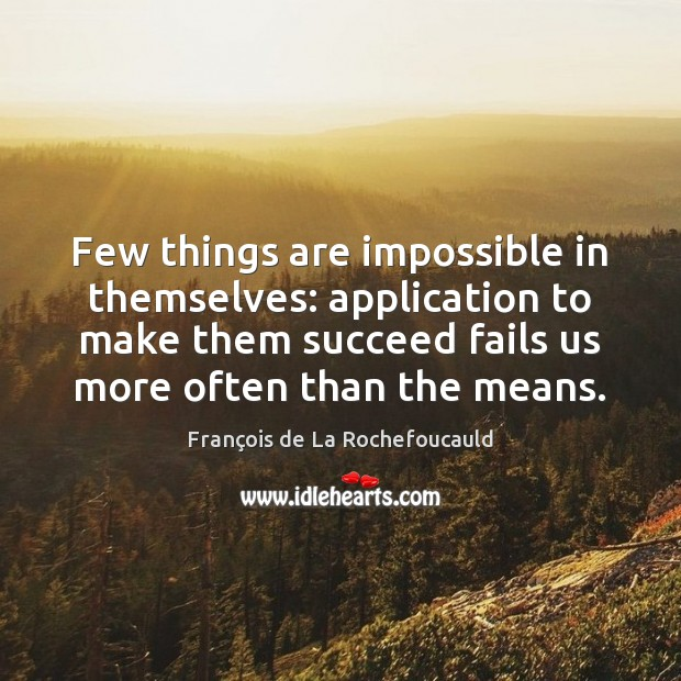 Image, Few things are impossible in themselves: application to make them succeed fails