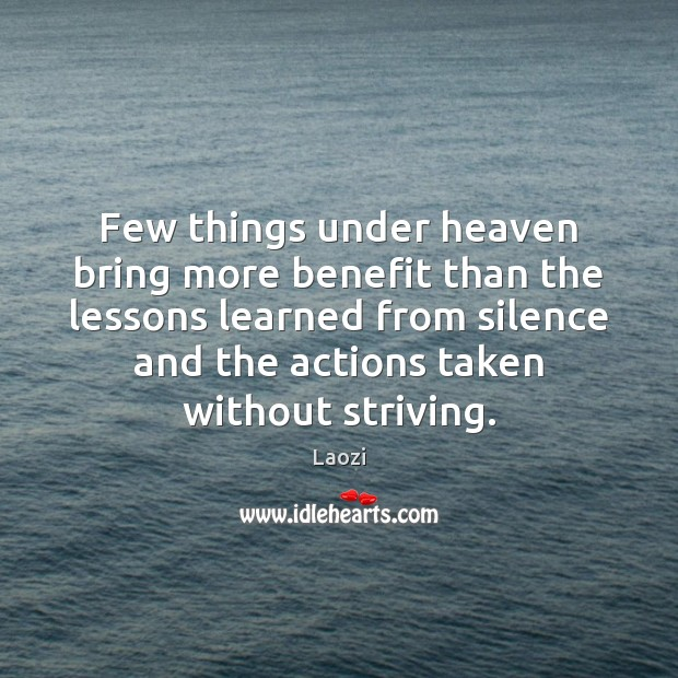 Image, Few things under heaven bring more benefit than the lessons learned from