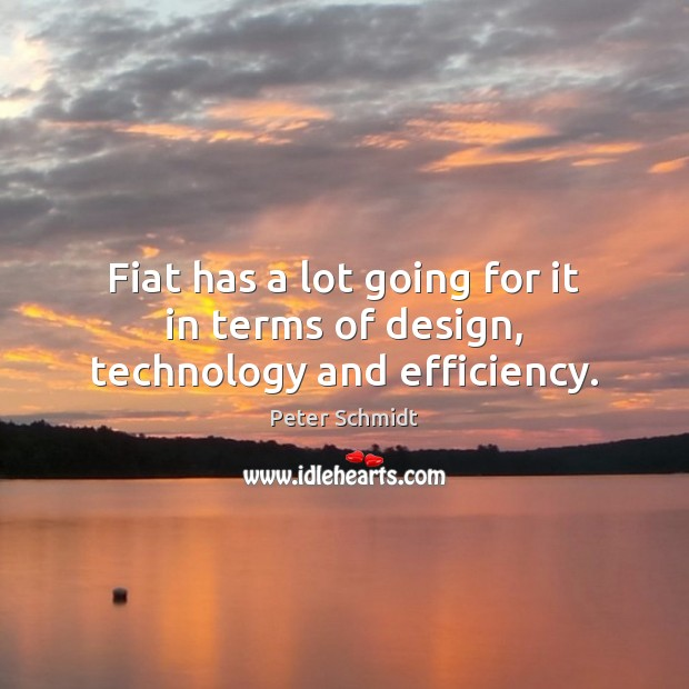 Fiat has a lot going for it in terms of design, technology and efficiency. Image
