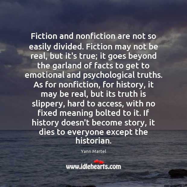 Image, Fiction and nonfiction are not so easily divided. Fiction may not be