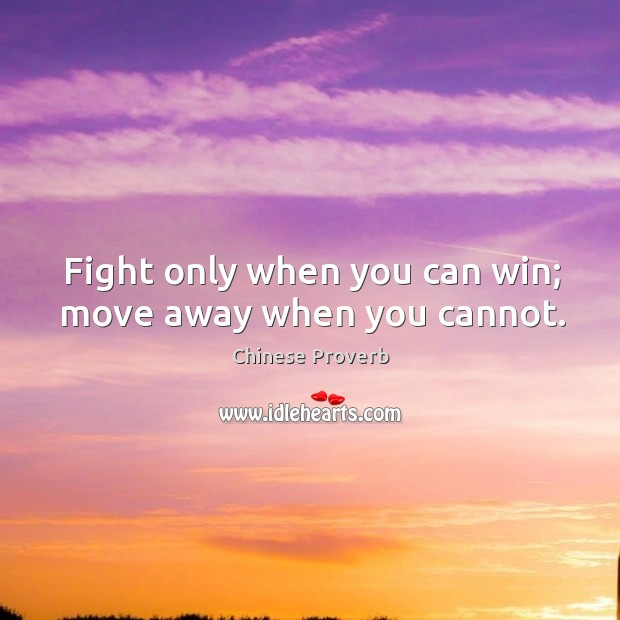 Image, Fight only when you can win; move away when you cannot.
