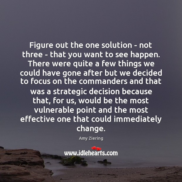 Image, Figure out the one solution – not three – that you want