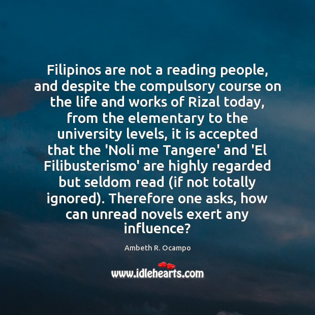 Image, Filipinos are not a reading people, and despite the compulsory course on