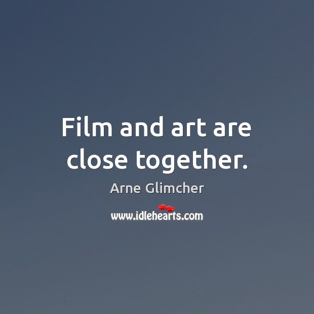 Image, Film and art are close together.