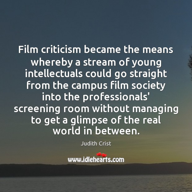 Film criticism became the means whereby a stream of young intellectuals could Image