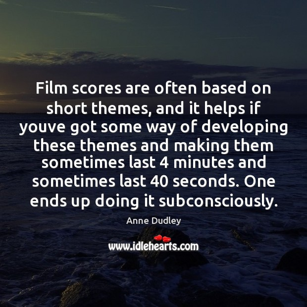 Image, Film scores are often based on short themes, and it helps if