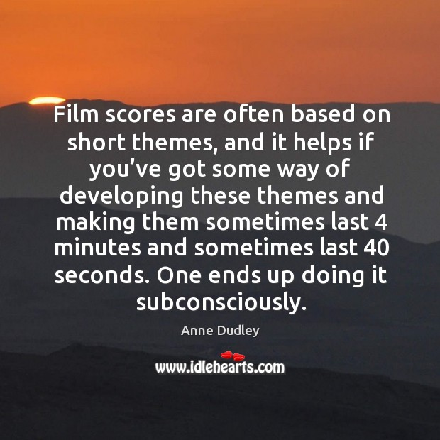 Image, Film scores are often based on short themes