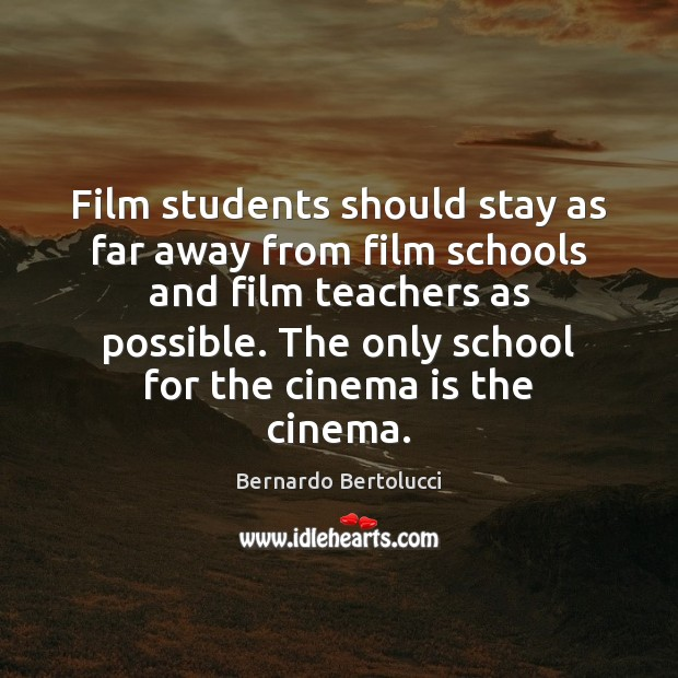 Image, Film students should stay as far away from film schools and film