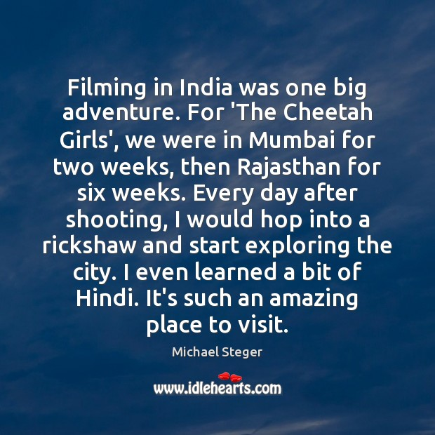 Image, Filming in India was one big adventure. For 'The Cheetah Girls', we