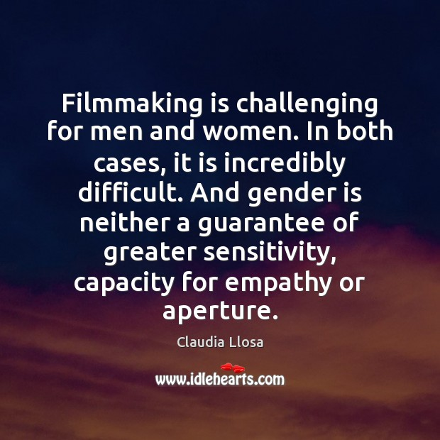 Image, Filmmaking is challenging for men and women. In both cases, it is