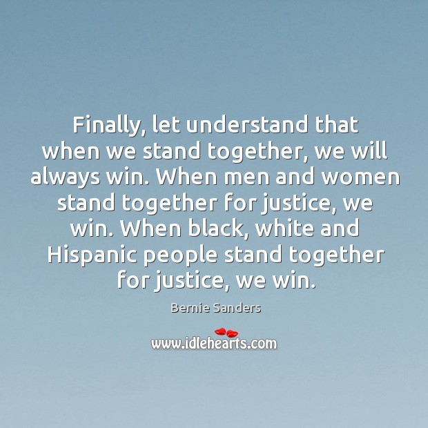Finally, let understand that when we stand together, we will always win. Image