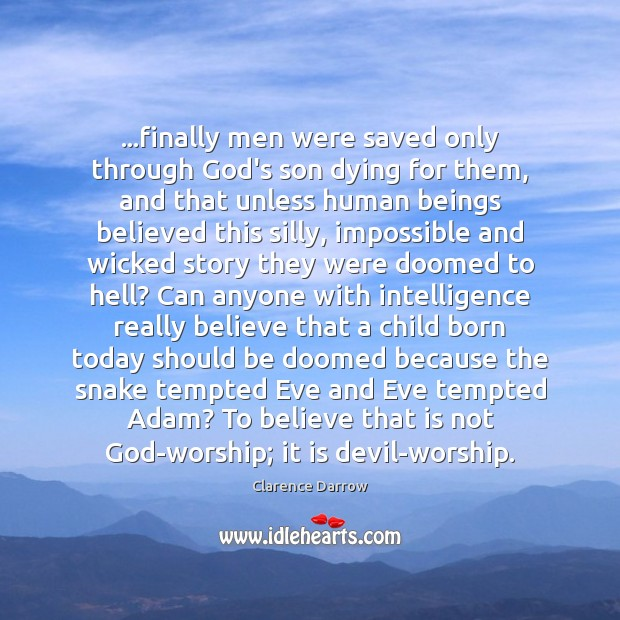 …finally men were saved only through God's son dying for them, and Image