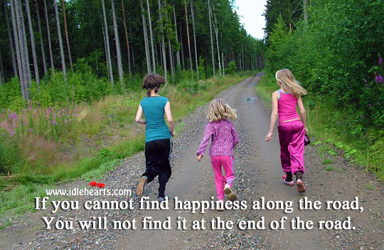 Image, You will not find happiness at the end.