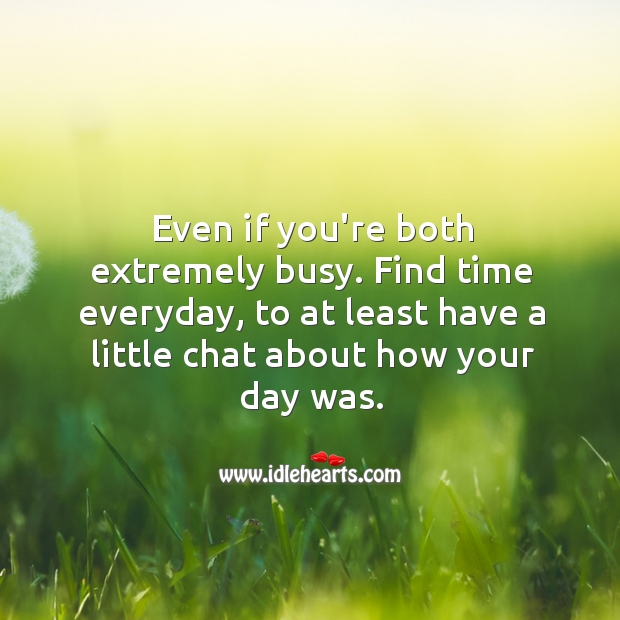 Image, About, Both, Busy, Chat, Day, Even, Everyday, Extremely, Find, How, Little, Time, You, Your