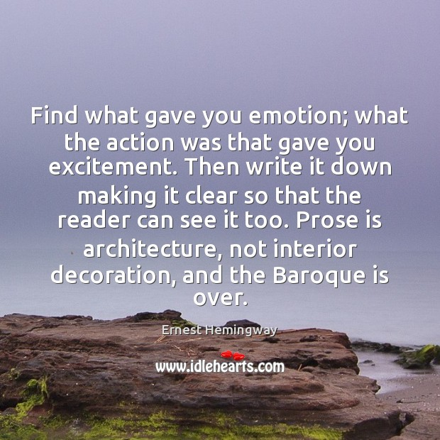 Find what gave you emotion; what the action was that gave you Image
