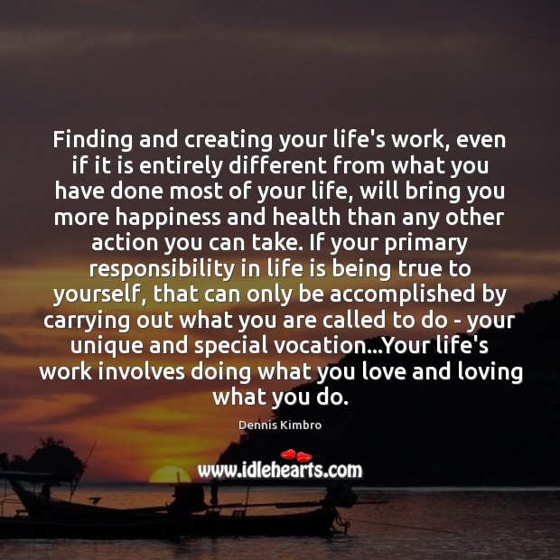 Finding and creating your life's work, even if it is entirely different Image