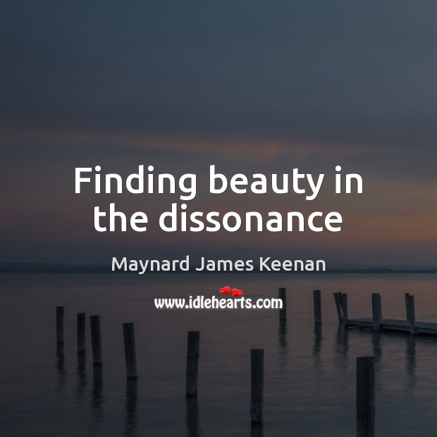 Finding beauty in the dissonance Image