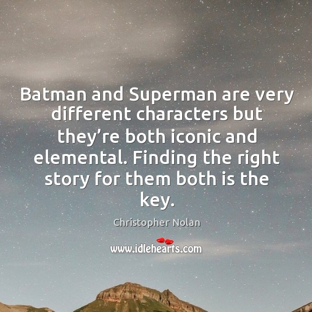 Finding the right story for them both is the key. Image