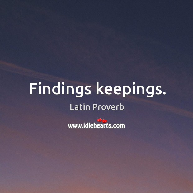 Image, Findings keepings.