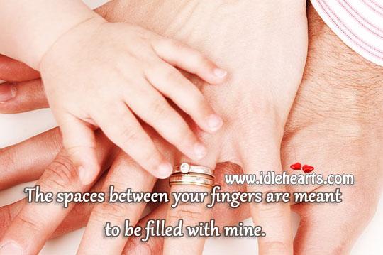 Spaces Between Your Fingers