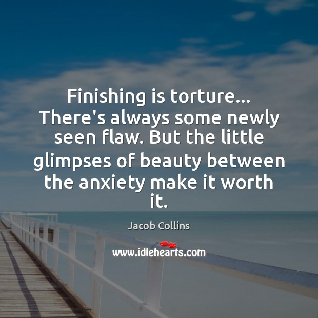 Finishing is torture… There's always some newly seen flaw. But the little Image