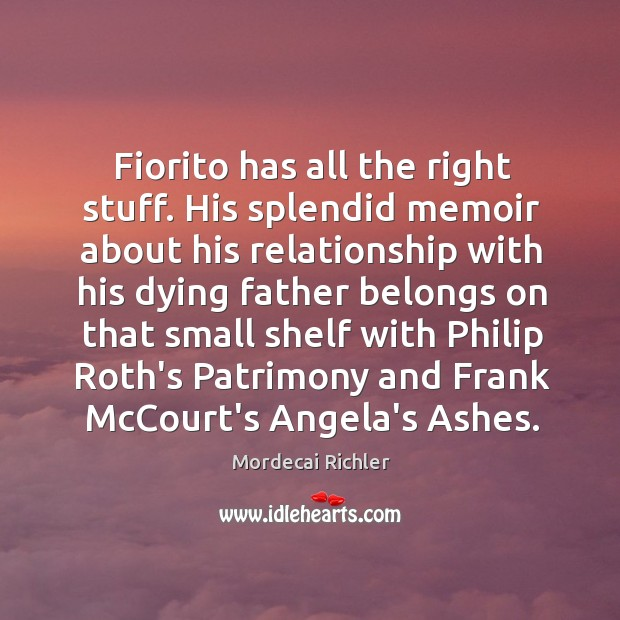 Image, Fiorito has all the right stuff. His splendid memoir about his relationship