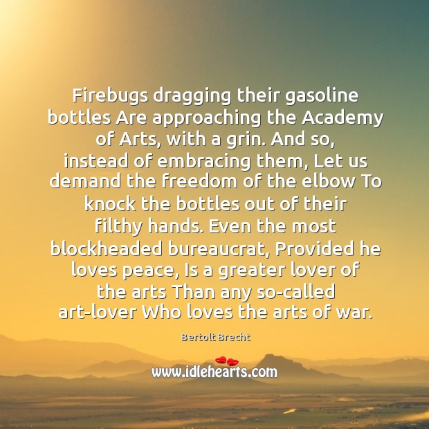 Image, Firebugs dragging their gasoline bottles Are approaching the Academy of Arts, with